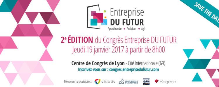 entreprise du futur événement Lyon 2017